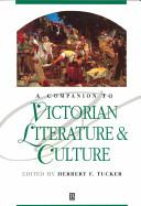 A Companion to Victorian Literature and Culture PDF