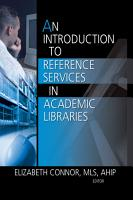 An Introduction to Reference Services in Academic Libraries PDF