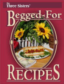 The Three Sisters Begged For Recipes Book PDF