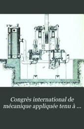 Congrès international de mécanique appliquée tenu à Paris du 16 au 21 septembre 1889. ...