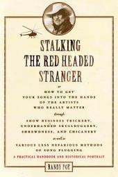 Stalking the Red Headed Stranger
