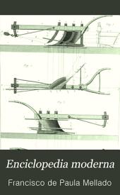 Enciclopedia moderna: diccionario universal de literatura, ciencias, artes, agricultura, industria y comercio, Volumen 1