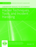 Laboratory Manual Version 1 5 to Accompany Hacker Techniques  Tools  and Incident Handling PDF