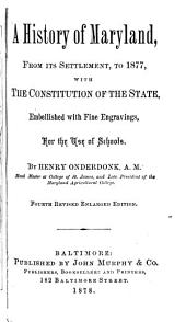 History of Maryland: Prepared for the Use of Schools and Academies