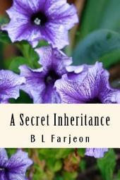 A Secret Inheritance: Volume 1