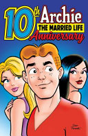 Archie  the Married Life 10th Anniversary PDF