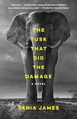 The Tusk That Did the Damage