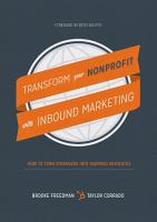 Transform Your Nonprofit with Inbound Marketing  How To Turn Strangers Into Inspired Advocates PDF