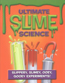 Ultimate Slime Science