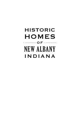 Historic Homes of New Albany  Indiana PDF