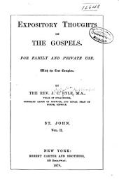 Expository Thoughts on the Gospels: For Family and Private Use. With the Text Complete, Volume 2