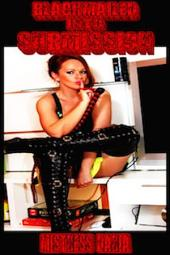 Blackmailed Into Submission: Lesbian BDSM Erotica!