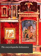 The Encyclopaedia Britannica: A Dictionary of Arts, Sciences, Literature and General Information, Volume 19