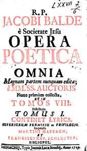 Opera Poetica omnia: Volume 1