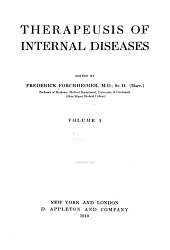 Forchheimer's Therapeusis of Internal Diseases: Volume 1