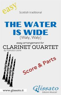 The Water is Wide   Easy Clarinet Quartet  score   parts  Book