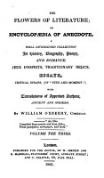 The flowers of literature  or  Encyclop  dia of anecdote  a coll  by W  Oxberry PDF