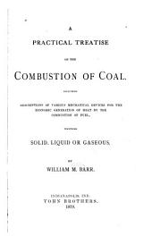 A Practical Treatise on the Combustion of Coal