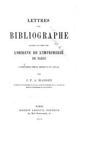 Lettres d'un bibliographe ...