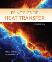 Principles of Heat Transfer: Edition 8