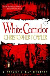White Corridor: A Peculiar Crimes Unit Mystery