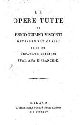 Le Opere tutte: divise in tre classi, ed. in due separate ed. ital. e franc