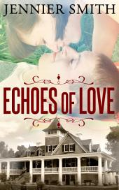 Echoes of Love