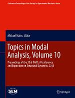 Topics in Modal Analysis, Volume 10