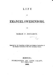Life of Emanuel Swedenborg ... English edition, carefully revised