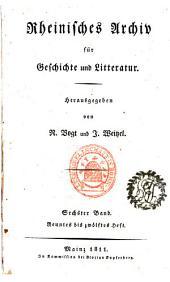 Rheinisches Archiv für Geschichte und Litteratur: Band 6