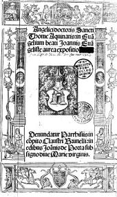 Angelici doctoris Sancti Thome Aquinatis In Eua[n]gelium beati Ioannis Eua[n]geliste aurea expositio