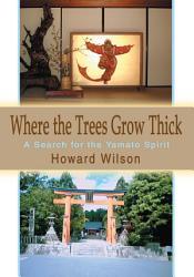 Where The Trees Grow Thick Book PDF