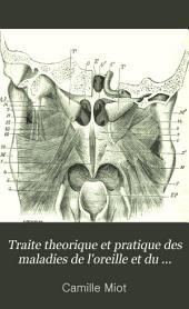 Traité théorique et pratique des maladies de l'oreille et du nez: Volumes1à2