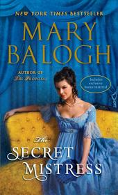 The Secret Mistress (with bonus short story Now a Bride)