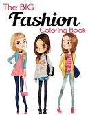 The Big Fashion Coloring Book