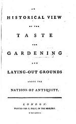 An historical view of the taste for Gardening ... among the nations of antiquity