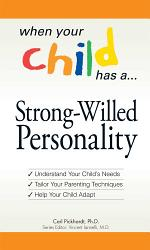 When Your Child Has a Strong-Willed Personality