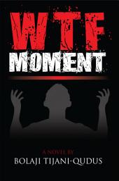WTF Moment