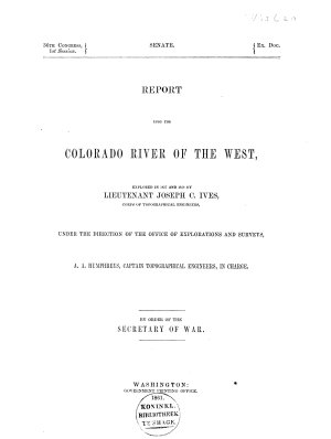 Report Upon the Colorado River of the West  Explored in 1857 and 1858 PDF