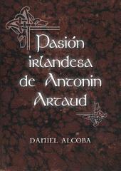 Pasión irlandesa de Antonin Artaud