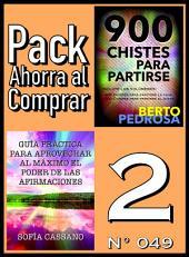 Pack Ahorra al Comprar 2 (Nº 049): Guía práctica para aprovechar al máximo el poder de las afirmaciones & 900 Chistes para partirse