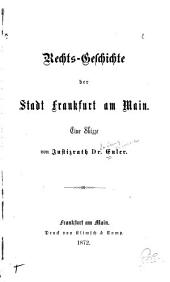 Rechtsgeschichte der Stadt Frankfurt am Main: ein Skizze