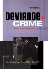 Deviance and Crime: Theory, Research and Policy, Edition 3