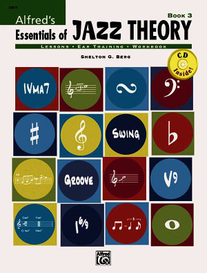 Alfred s Essentials of Jazz Theory  Book 3
