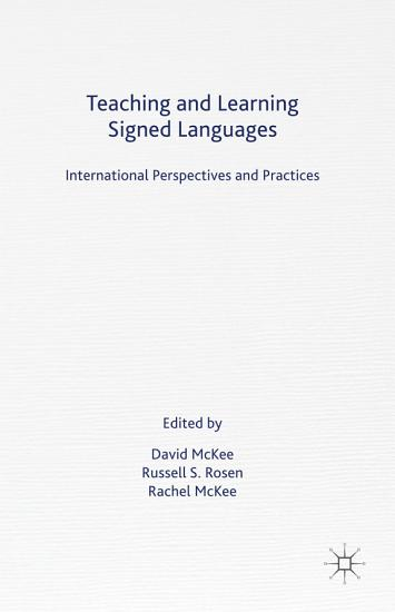 Teaching and Learning Signed Languages PDF