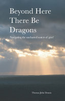 Beyond Here There Be Dragons PDF