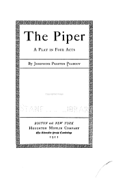 The Piper: A Play in Four Acts