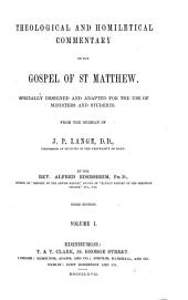 Theological and Homiletical Commentary on the Gospel of St. Matthew: From the German of J.P. Lange, Volume 1
