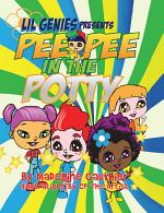 Lil Genies Presents Pee Pee in the Potty