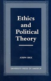 Ethics and Political Theory